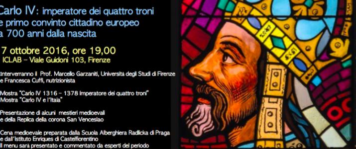 CARLO IV IMPERATORE DEI QUATTRO TRONI E PRIMA CONVINTO CITTADINO EUROPEO A 700 ANNI DALLA NASCITA